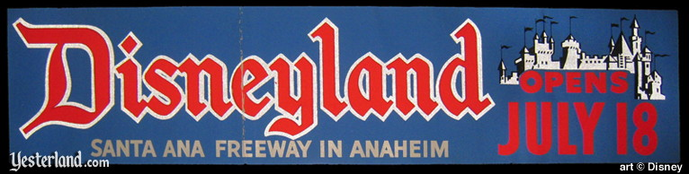 """Disneyland Opens July 18"" bumper sticker, 1955"