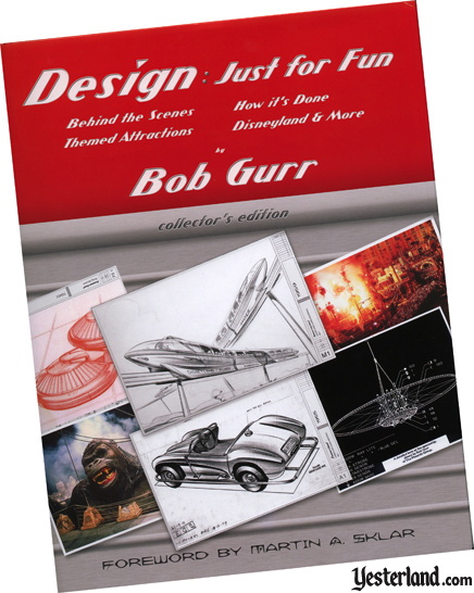 Book Review at Yesterland: Design: Just for Fun by Bob Gurr