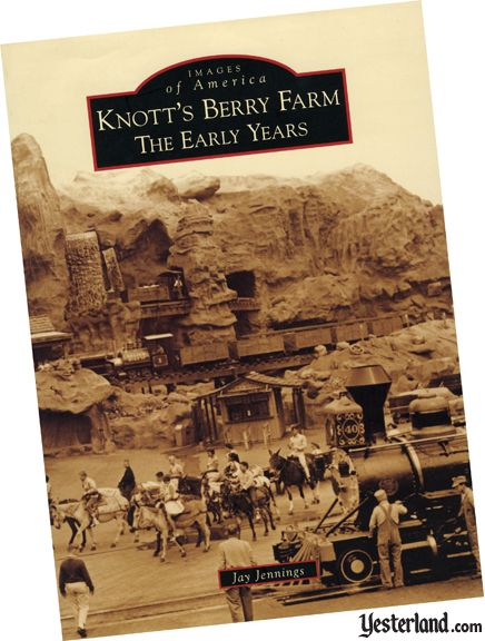 Knott's Berry Farm: The Early Years front book cover