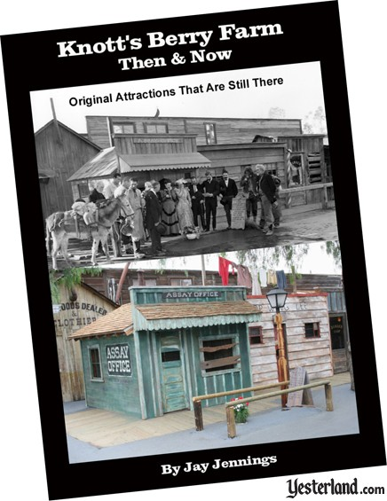 Knott's Berry Farm: Then & Now